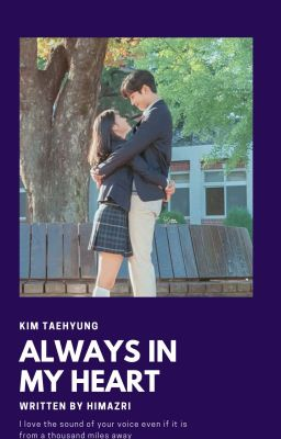 「Always in my heart」TH