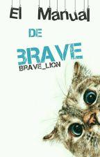 El Manual de Brave by brave_lion