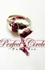Perfect Circle by Purerose
