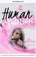 The Human Condition by Daffodil_Days