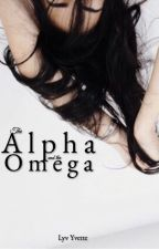 The Alpha and The Omega by lyvthedolanlyfx