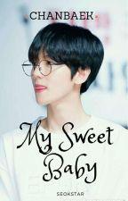 My Sweet Baby- ChanBaek by Antonamjin