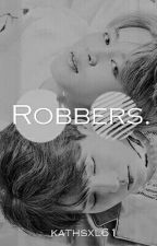 Robbers. Yoonmin. by kathsxl61