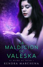 La maldición de Valeska ©  by AlwaysSarcastic02