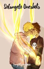 Solangelo One Shots by Fangirlyness2022