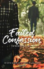 Failed Confession (#PGP2017)(#PA20171e) by Jennifer_BF