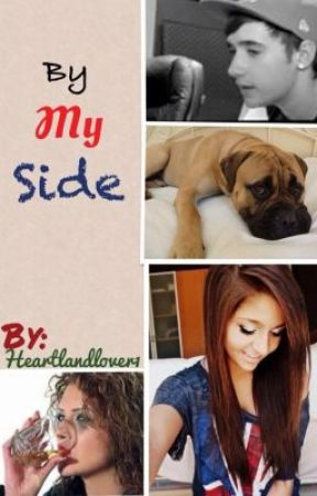 By My Side by heartlandlover1