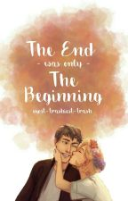 The End was only The Beginning - A Cresswell Fanfiction by most-trashiest-trash