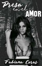 Presa en el amor by Nohemycb