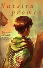 Nuestra promesa. (Levi y Petra) by BereeVela510