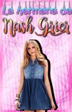 Hermana perdida de Nash  by magcon_camismybae