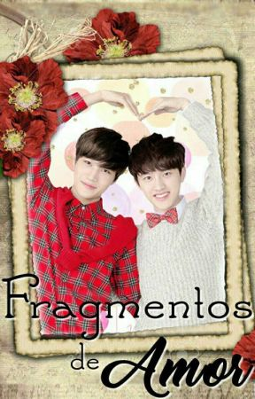 Fragmentos de Amor by MindyC89