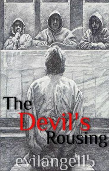 The Devil's Rousing by evilangel15