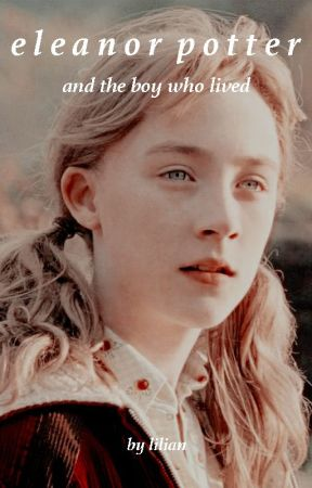 Eleanor Potter and the Boy Who Lived by liliantheunicorn