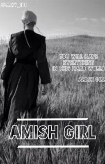 Amish girl | h.s |