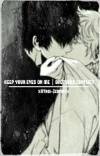 keep your eyes on me. •brothers conflict• by xXYaoi-SenpaiXx