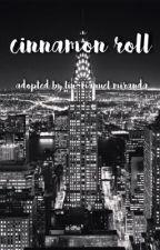 Cinnamon Roll||Adopted By Lin-Manuel Miranda by Heyyeyee