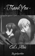 Thank You. «  Ciel X Alois by jocelynedeleon
