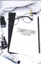 Compulsions (Kellic & Cashby) by Captain_Cashby
