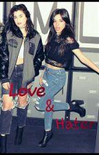 Love & Hater  by RaCamposJauregui