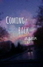 Coming back again [PAUSADA] by PhanSeok