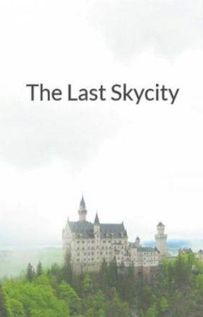 The Last Skycity by afadedego