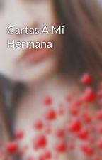 Cartas A Mi Hermana by Toledo_R