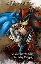Lullaby for A Prince~ a vamp SonAdow love story by NekoKitty389
