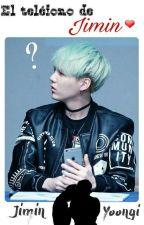 El teléfono de Jimin [YoonMin] by MinShiHye