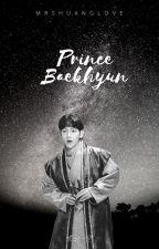 Prince Baekhyun ╥╯•ChanBaek•╰╥ by MrsHuanglove