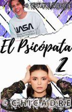 El Psicópata 2 (Rubius y tu)[Adaptada]||Terminada|| by CHICADRE