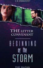 العهدُ الأخير ١ : بداية العاصفة . by TheHazan