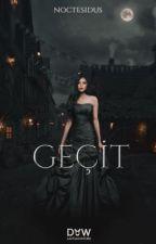 GEÇİT by noctesidus