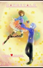 ♡dancetale♡-Dance Of Love(sans X Frisk) by CookieBells_147