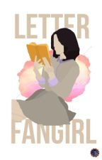 LETTER FANGIRL by caitlineas