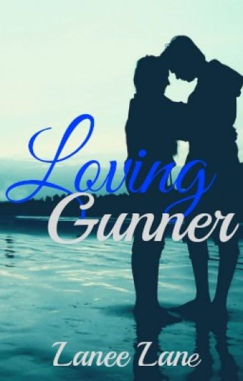 Loving Gunner
