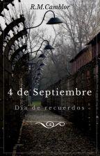 4 de Septiembre: día de recuerdos by RyMcK92