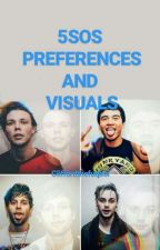 5sos Preferences And Visuals by cliffordthefuqboi