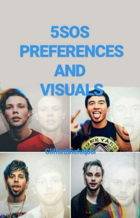 5sos Visuals/smut/fluff/cute preferences and imagines  by cliffordthefuqboi
