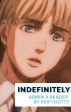 Armin X Reader - Fighting Our War by PeriThottt