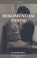 Rekomendasi Fanfic Korea + Indonesia by is_kimkaa