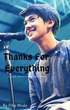 Thanks For Everythink || IDR [COMPLETED] by PuspitaWardani27