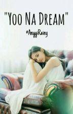 Yoo Na Dream by AnggiRainy