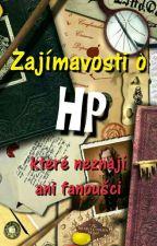 Fakty o HP , které neznají ani fanoušci by marrta20