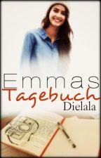 Emmas Tagebuch ✔ by Dielala