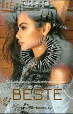 BESTE (Askıya Alındı) by DilaraKale5
