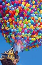Disney Facts You Might Not Know by Shane887Books
