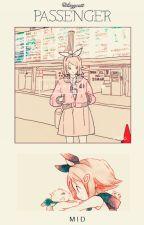 [ Vocaloid Fanfic ] Hành Khách by lazycatt