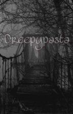 CreepyPasta by Unpornvx