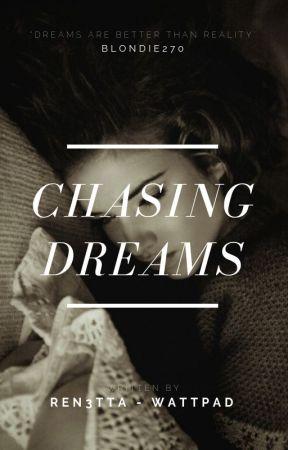 Chasing Dreams by Blondie270